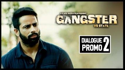 Judge Saab   Dialogue Promo 2   GANGSTER vs STATE   Mantej Maan   Kapil Batra   17th May