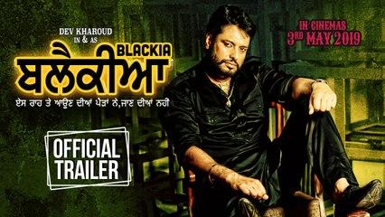 Blackia | Official Trailer | Dev Kharoud, Ihana Dhillon | Latest Punjabi Movies | Ohri Productions