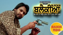 Blackia | Dialogue Promo 1 | Dev Kharoud, Ihana Dhillon | Latest Punjabi Movies | Ohri Productions