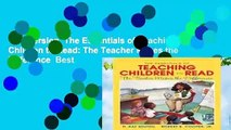 Full version  The Essentials of Teaching Children to Read: The Teacher Makes the Difference  Best