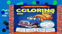 [GIFT IDEAS] Trucks, Planes and Cars Coloring Book: Cars coloring book for kids   toddlers -