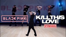 【KY】BLACKPINK — KILL THIS LOVE DANCE COVER Contest(Parody Ver.)