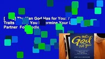 [Read] The Man God Has for You: 7 Traits to Help You Determine Your Life Partner  For Kindle