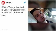 Affaire Vincent Lambert. Le Conseil d'État confirme la décision d'arrêter les soins