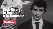 Dick Rivers, le Rock n'roll à la française