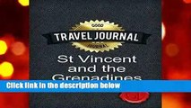 [BEST SELLING]  Travel Journal St Vincent and the Grenadines by Good Journal