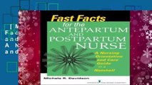[MOST WISHED]  Fast Facts for the Antepartum and Postpartum Nurse: A Nursing Orientation and Care