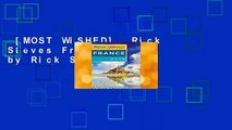 [MOST WISHED]  Rick Steves France 2019 by Rick Steves