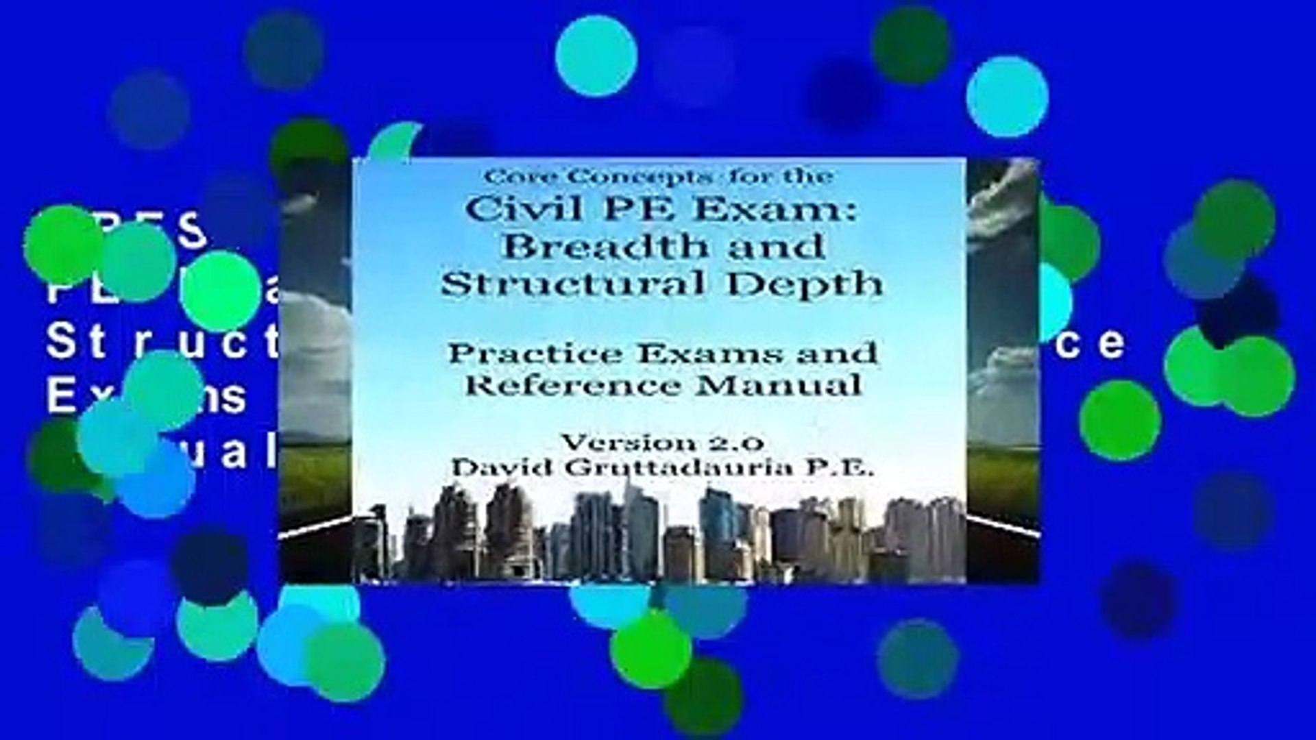 [BEST SELLING] Civil PE Exam Breadth and Structural Depth Practice Exams  and Reference Manual: 80