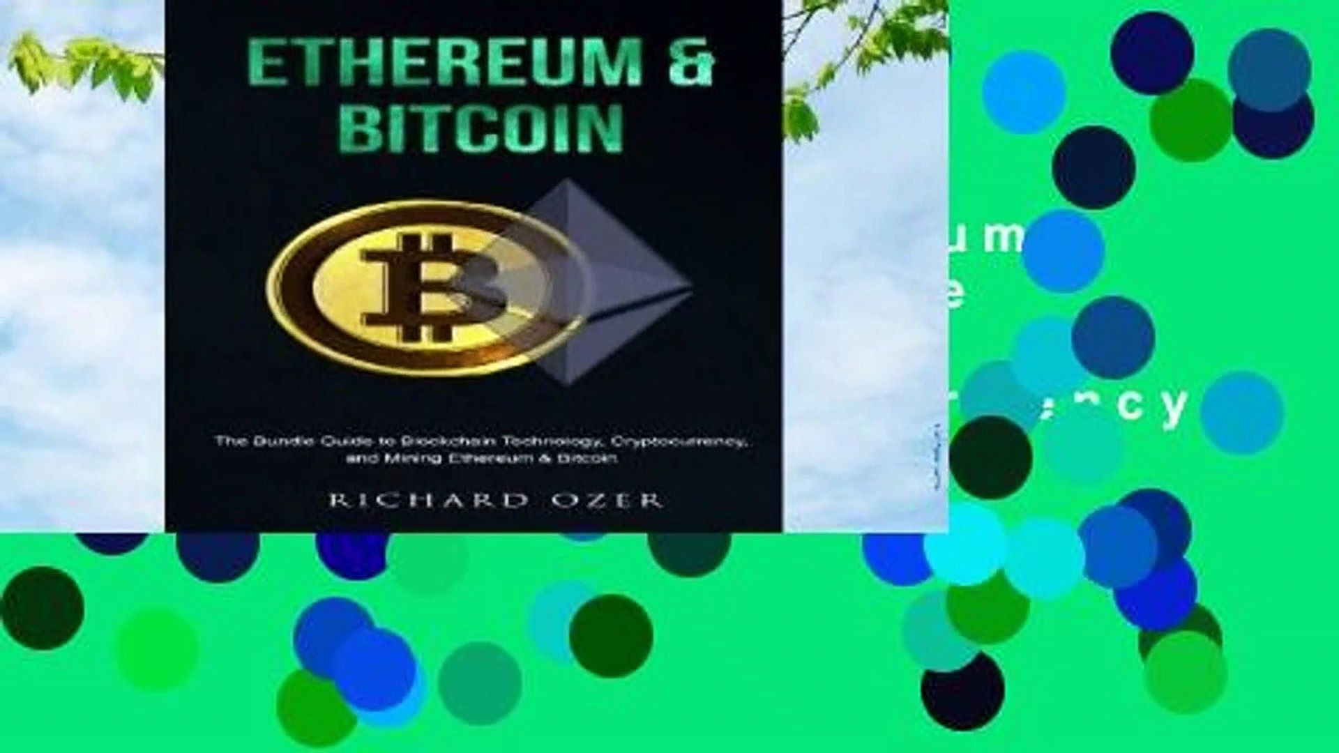 [GIFT IDEAS] Ethereum   Bitcoin: The Bundle Guide to Blockchain Technology, Cryptocurrency, and