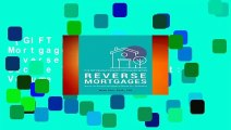 [GIFT IDEAS] Reverse Mortgages: How to use Reverse Mortgages to Secure Your Retirement: Volume 1