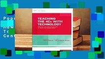 Popular Teaching the 4cs with Technology: How Do I Use 21st Century Tools to Teach 21st Century