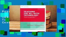 Popular Teaching the 4cs with Technology: How Do I Use 21st Century Tools to Teach 21st Century