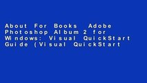 About For Books  Adobe Photoshop Album 2 for Windows: Visual QuickStart Guide (Visual QuickStart