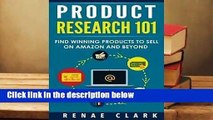 Full E-book  Product Research 101: Find Winning Products to Sell on Amazon and Beyond  Best