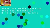 About For Books  AutoCAD 2006 and AutoCAD LT 2006 Bible  For Kindle