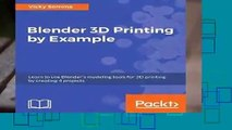About For Books  Blender 3D Printing by Example: Learn to use Blender s modeling tools for 3D