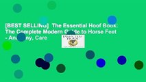 [BEST SELLING]  The Essential Hoof Book: The Complete Modern Guide to Horse Feet - Anatomy, Care