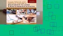 F.R.E.E [D.O.W.N.L.O.A.D] Legal, Ethical, And Practical Aspects Of Patient Care Documentation: A