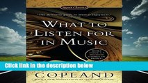 What to Listen For in Music (Signet Classics)  Best Sellers Rank : #3