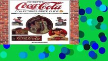 Full version  Petretti s Coca-Cola Collectibles Price Guide: The Encyclopedia of Coca-Cola