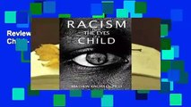 Review  Racism from the Eyes of a Child - Dr Mathew Knowles
