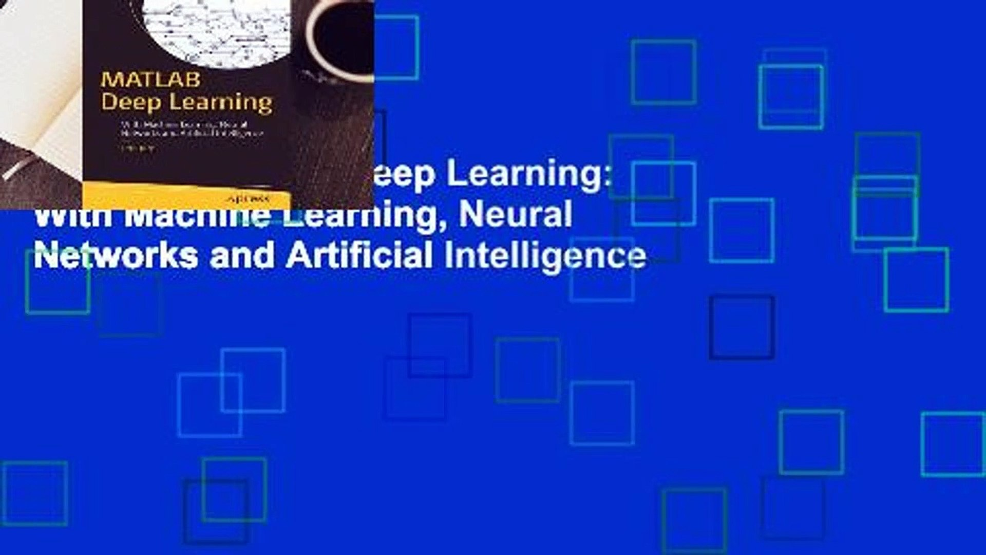 Library MATLAB Deep Learning: With Machine Learning, Neural Networks and  Artificial Intelligence