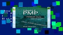 About For Books  Simple PMP PMBOK Quiz: Updated for the PMBOK Guide Sixth Edition  Best Sellers