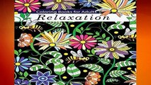 Full version  Coloring Books for Adults Relaxation: Adult Coloring Books: Flowers, Animals and