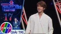 THVL|Ca sĩ Vũ Thịnh và Anh Tâm cùng nhận lượt bình chọn bằng nhau cho cả 2 vòng thi |Truy tìm cao thủ - Tập 17