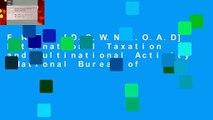 F.R.E.E [D.O.W.N.L.O.A.D] International Taxation and Multinational Activity (National Bureau of