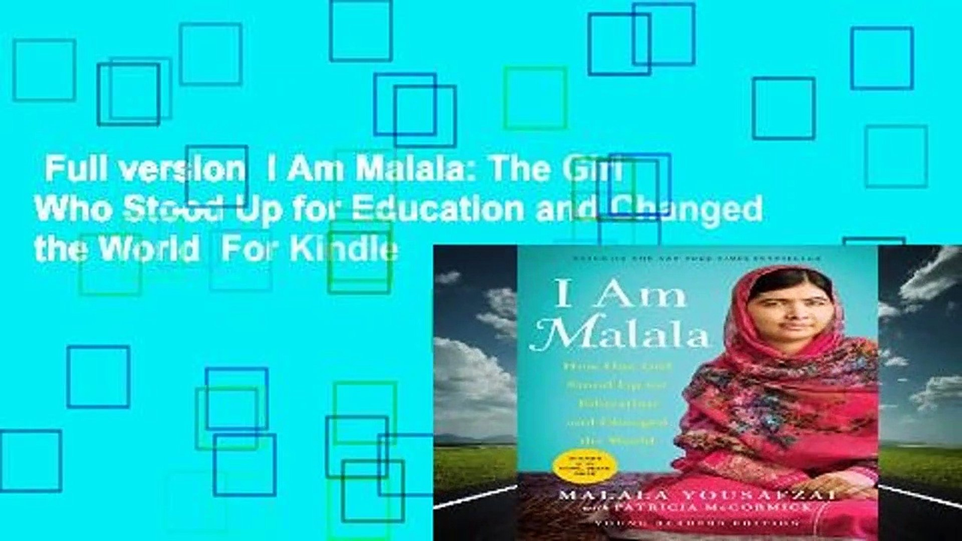Full version  I Am Malala: The Girl Who Stood Up for Education and Changed the World  For Kindle