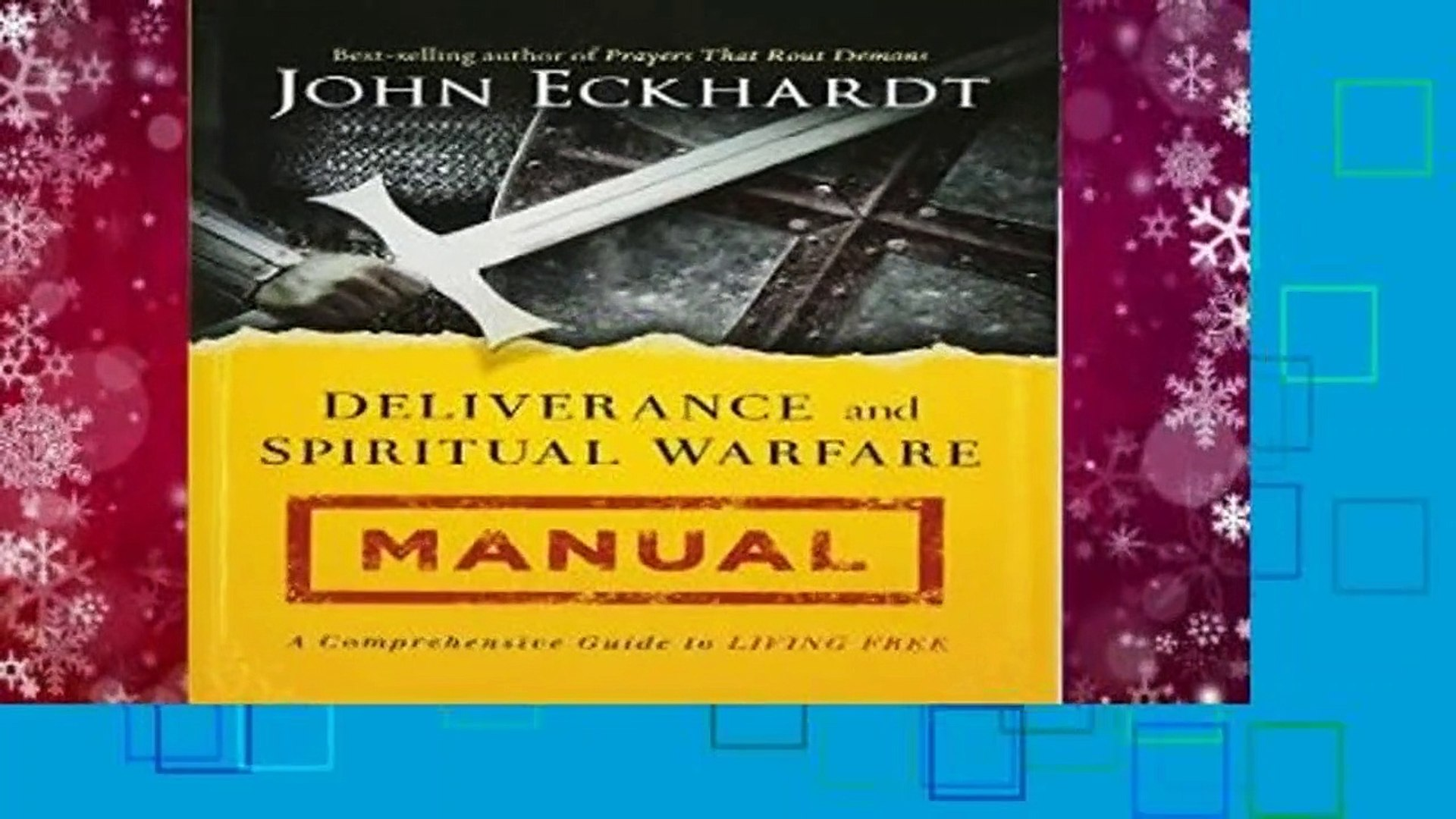 [MOST WISHED]  Deliverance and Spiritual Warfare Manual: A Comprehensive Guide to Living Free by