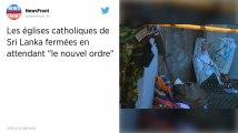 Attentats au Sri Lanka. Les églises catholiques fermées «jusqu'à nouvel ordre»