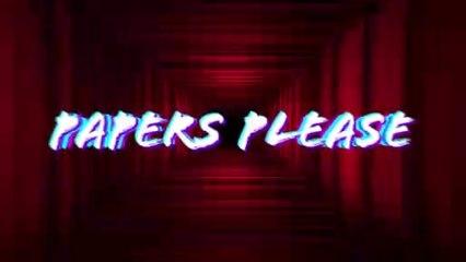 Les légendes du jeu vidéo indé : Papers Please