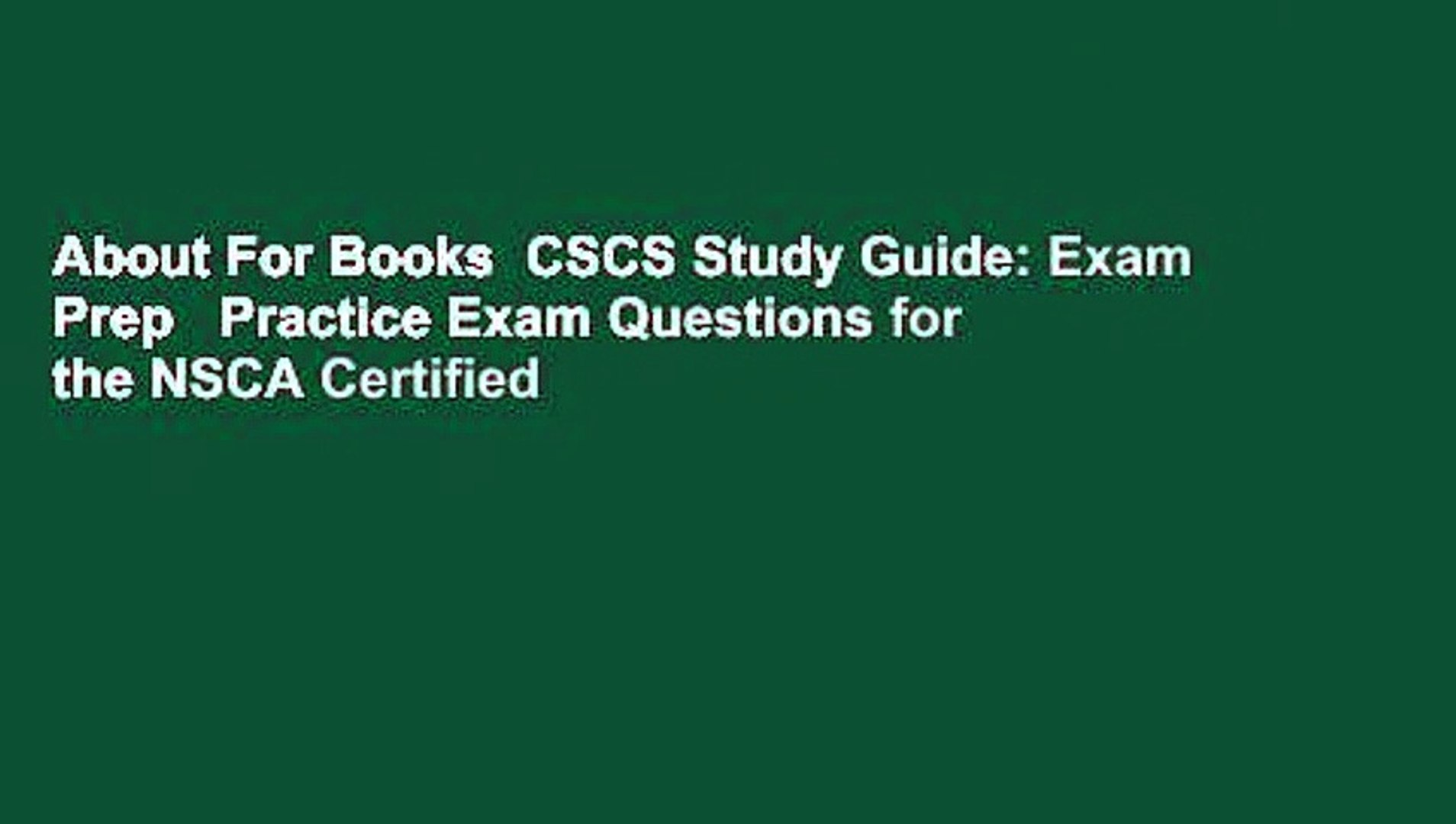 About For Books CSCS Study Guide: Exam Prep Practice Exam Questions for the  NSCA Certified