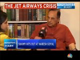 Naresh Goyal structured the Etihad deal to get out of Jet Airways, says Subramanian Swamy