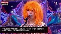 N'oubliez pas les paroles : Nagui et sa choriste se moquent de Mylène Farmer (vidéo)