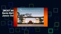 [MOST WISHED]  Spanish Colonial Style: Santa Barbara and the Architecture of James Osborne Craig