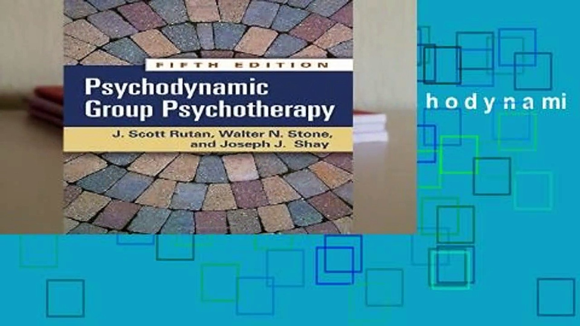 Psychodynamic Group Psychotherapy Fifth Edition