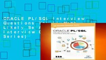 ORACLE PL/SQL Interview Questions You ll Most Likely Be Asked (Job Interview Questions Series)