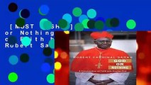 [MOST WISHED]  God or Nothing: A Conversation on Faith by Cardinal Robert Sarah