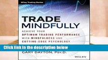 Full E-book  Excellence in Trading: Cutting Edge Skills to Maximize Your Trading Psychology and