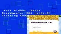 Full E-book  Adobe Dreamweaver CS3 Hands-On Training Complete