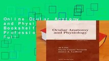 Online Ocular Anatomy and Physiology (Basic Bookshelf for Eyecare Professionals)  For Full