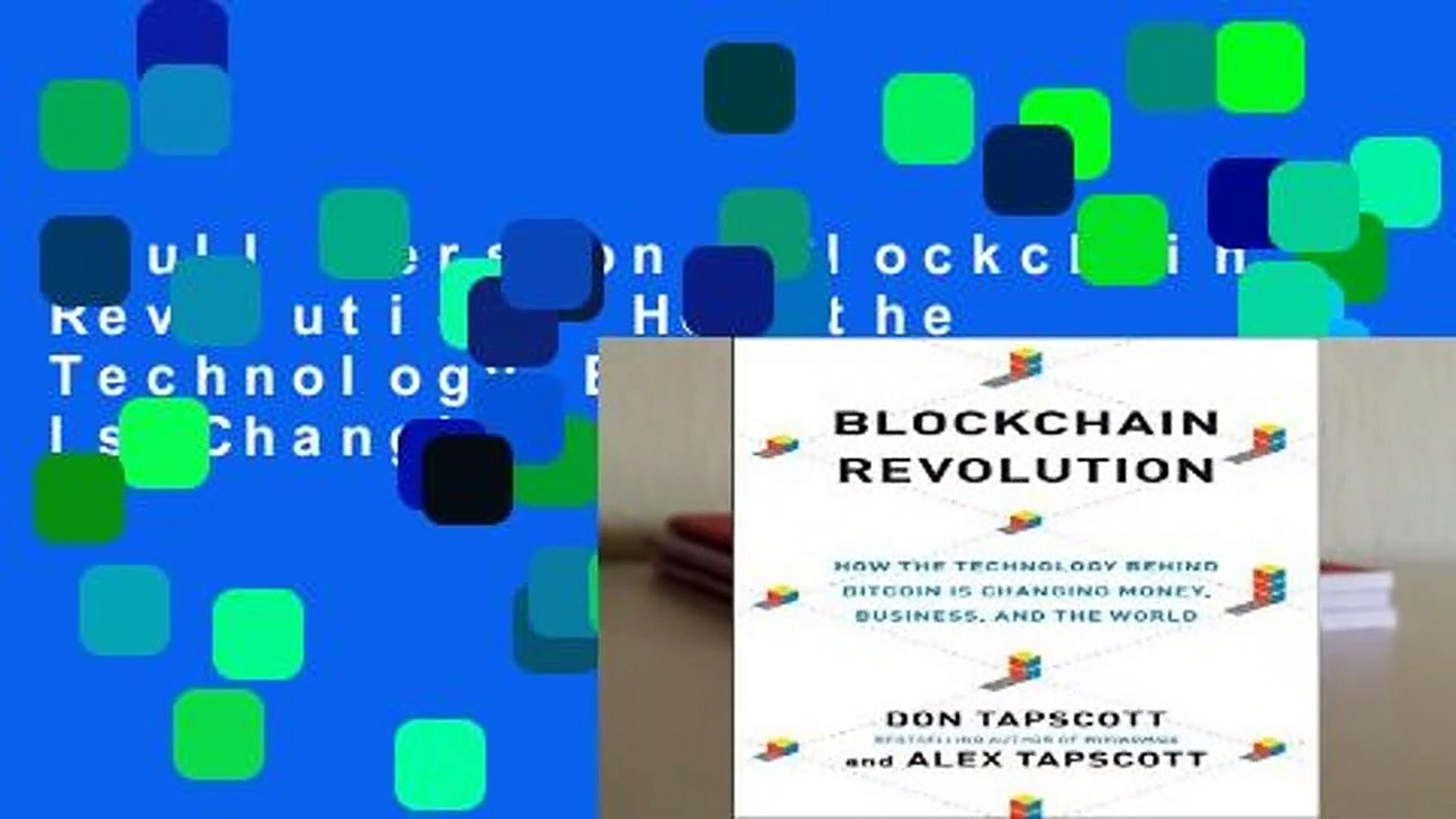 Full version  Blockchain Revolution: How the Technology Behind Bitcoin Is Changing Money,