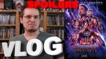 Vlog #597 - Avengers - Endgame avec/sans SPOILERS