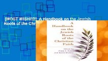 [MOST WISHED]  A Handbook on the Jewish Roots of the Christian Faith by