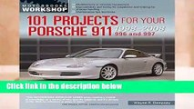 101 Projects for Your Porsche 911, 996 and 997: 1998-2008 (Motorbooks Workshop) Complete