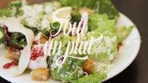 """Réussir sa salade César, les 3 règles d'or - """"Tout un plat"""" par François-Gaudry"""